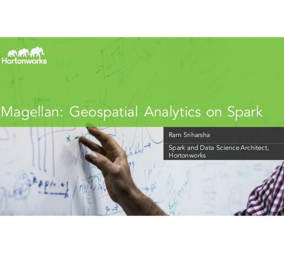Magellan: Geospatial Analytics on Spark and The Mobile Majority Use Cases